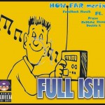 Feedback Muzik ft. Pryse, Redkad, Nanas & Double K – How Far (Merix)