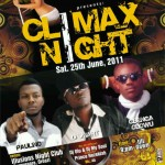 The June Edition of CLIMAX NIGHT was GREEEAAAAATTTTT!!!