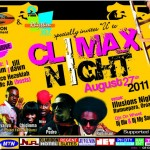 Climax Night August 2011 edition was SICK!