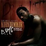 Exclusive: Korkormikor – BUMC (Blowing Up My Control)