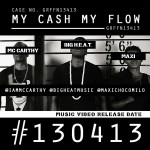 VIDEO: BigHeat Ft. McCarthy & Maxi – My Cash & My Flow