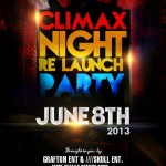 EVENT: Climax Night Re-Launch With Jaywon & Maxi as hosts | June 8th 2013