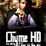 VIDEO: Chyme HD Feat. Ade Piper – Cups In The Air