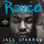 VIDEO: Rayce – Jack Sparrow