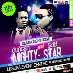 EVENT: Climax Nite Host Duncan Mighty & Solid Star on The 19th Oct 2013 In Port Harcourt