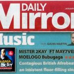 BRITISH DAILY MIRROR AND MIXMAG MAGAZINE REVIEWS MR 2KAY BUBUGAGA