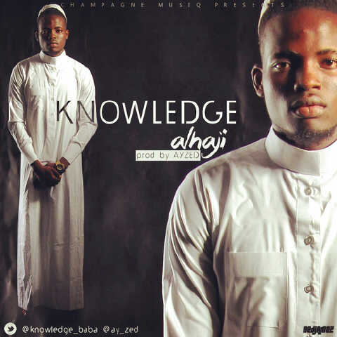 Knowledge - Alhaji
