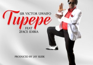 SirVictor-Tupepe-Ft-2Face