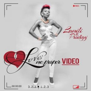 Lamili - Love Me Proper Video