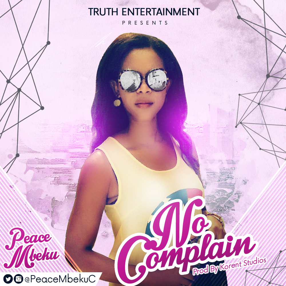 No Complain by Peace Mbeku