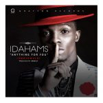 "Grafton record's New Signee, Idahams Debuts With ""Anything for you."" (omojuwonlo)"