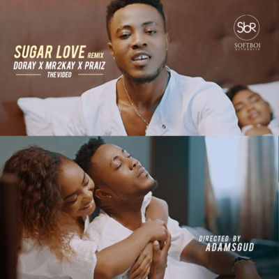 Doray-Sugar-Love-Remix-ft.-Mr-2kay-Praiz-ART
