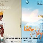 Loxxy – Senior Man + Better Story)