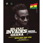 MR 2KAY SET TO STORM GHANA ON A 4DAY MEDIA TOUR