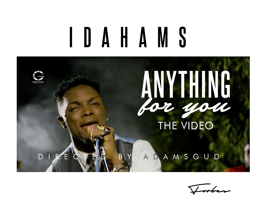 idahams-anything-for-you-video