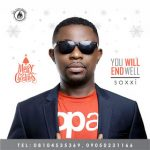 Audio: Soxxi – You Will End Well