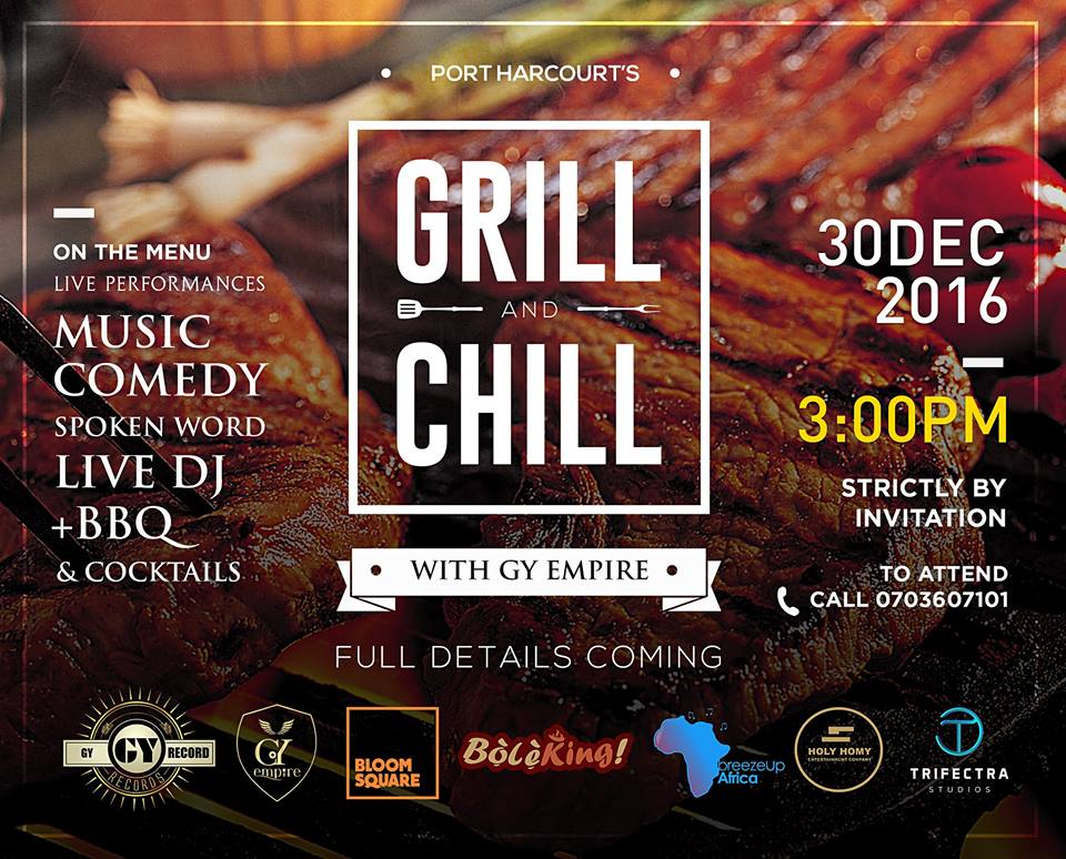 port harcourt 39 s 1 music websiteport harcourt get ready to chill grill on 30th december 2016. Black Bedroom Furniture Sets. Home Design Ideas