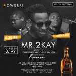 Mr.2kay And The Christian Brothers Brandy Tour Hits Owerri on 4th Feb 2017.