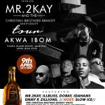Mr. 2Kay To Round Up South-South Tour In Akwa Ibom This Sunday