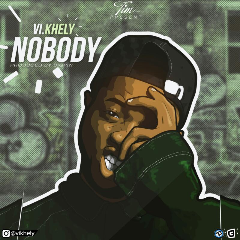 V.I Khely - Nobody (Prod. Big Pin)