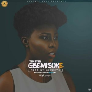 Timeyin - Gbemisoke Artwork
