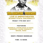 1Da Banton and Friends Would Be Shutting down the city of Port Harcourt | Friday, Nov. 17th