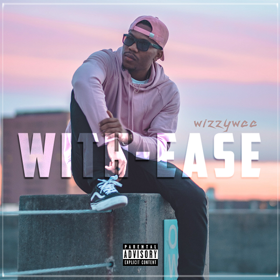 WizzyWee - With-Ease (Prod by DJ Toxic)