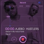 Check Out Ajebo Hustler's Genre Blending LP 'Ideas In My Voice Note'