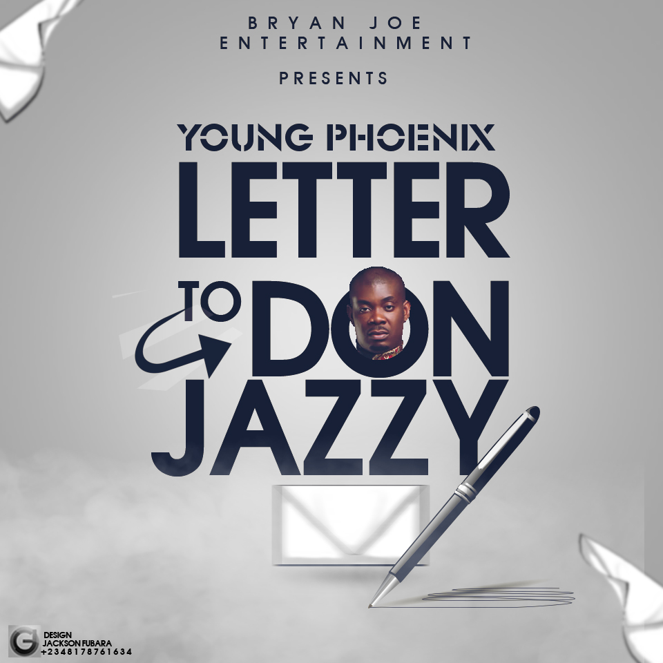Young Phoenix - Letter to Don Jazzy