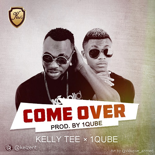 Kelly Tee Feat.1Qube - Come Over